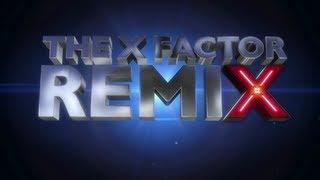 Week 1 Remix - The X Factor UK 2012