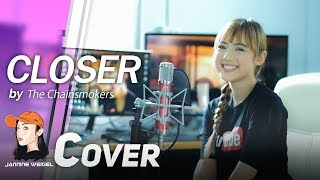 Closer - The Chainsmokers ft. Halsey cover by Jannine Weigel (พลอยชมพู)