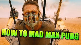 How To Mad Max Battlegrounds