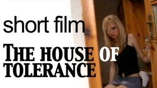 Short-film: The house of Tolerance (2007)