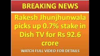 BREAKING NEWS : Rakesh Jhunjhunwala in DISH TV 14 June || best stock for 2018