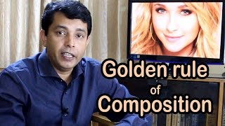 Golden rule of composition !!! Tutorial Bangla