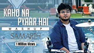 Kaho Na Pyaar Hai - Mashup Version (All Songs) | SAMARTH SWARUP | Hrithik Roshan | Ameesha Patel