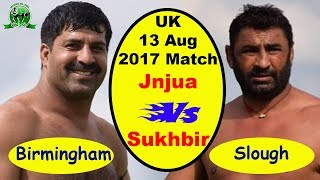 2017 Uk Kabaddi 13 August Match | Janjua Vs Sukhbir