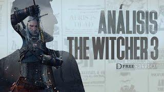 THE WITCHER 3 - Análisis (CON PASIÓN tras 220h) | DFreeCritical