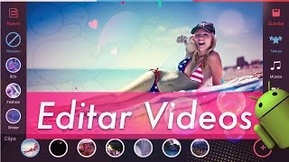 TOP 6 Mejores Editores de Vídeo en ANDROID | GRATIS 2017 + Pantillas & Efectos