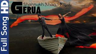 Gerua | Full Video | Dilwale | Shahrukh Khan | Kajol | HD