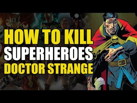 How To Kill Superheroes: Doctor Strange
