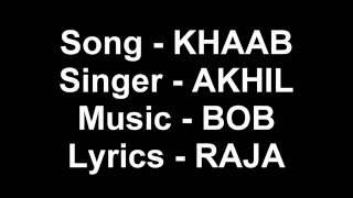 Khaab | Akhil | LYRICS