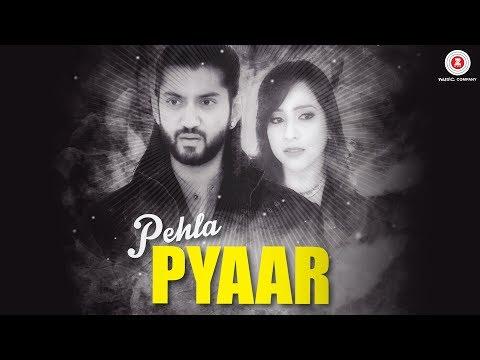 Pehla Pyaar - Official Music Video | Kunal Jai Singh | Shilpa Joshi | Rahul Jain