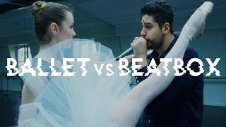 BALLET VS BEATBOX : WHEN CLASSIC MEETS HIP-HOP