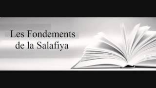 Les Fondements de la Salafya - Youssef Abou Anas