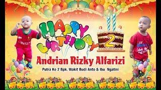 """ULANG TAHUN """" ANDRIAN RIZKY ALFARIZI """" YANG KE-2 TAHUN"""