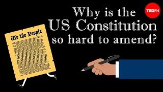 Why is the US Constitution so hard to amend? - Peter Paccone