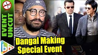 Aamir Khan | Dangal Making | Event Uncut | Salman Khan | Shah Rukh Khan
