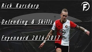 Rick Karsdorp - Defending Skills, Tackles, Assists, Goals - Feyenoord | 2016/17