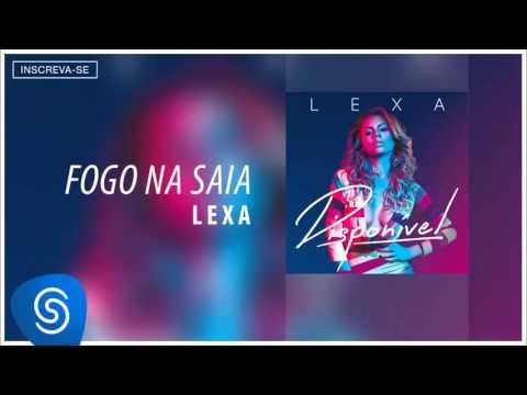Lexa Fogo na Saia Álbum Disponível Áudio Oficial