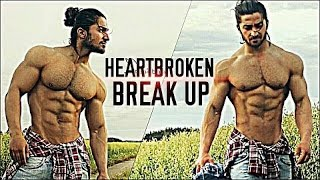 PART 2 : Break Up & Heartbroken | Bodybuilding & Fitness Motivation