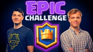 Clash Royale - EPICS ONLY! (feat. Nickatnyte)