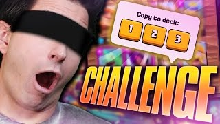 CLASH ROYALE | BLIND DECK CHALLENGE!
