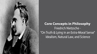 Nietzsche on Idealism, Natural Law, and Science - Philosophy Core Concepts