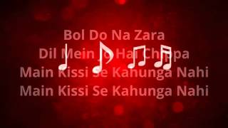 Bol Do Na Zara Azhar   Full Song Lyrical video   Armaan Malik   YouTube