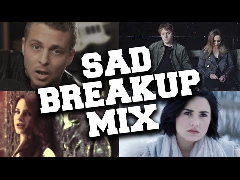 Sad Breakup Songs that Make You Cry 💔 Best Love Music Mix with Lyrics