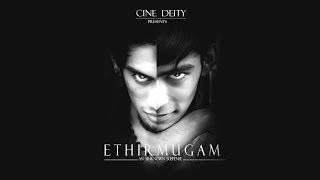 Ethir Mugam - Short film - An unknown Thriller   Tilak   Harish   Saravanan