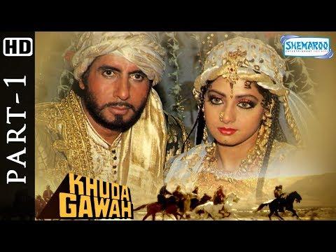 Xxx Mp4 Khuda Gawah Full Hindi Movie Part 1 HD Amitabh Bachchan Sridevi Popular 90 S Movie 3gp Sex