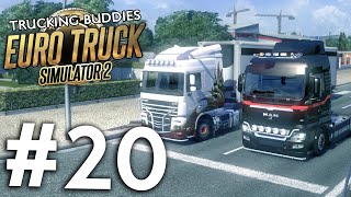 THE LOOP RACE!!! Part 1 - Euro Truck Simulator 2 Multiplayer | Trucking Buddies (Episode 20)