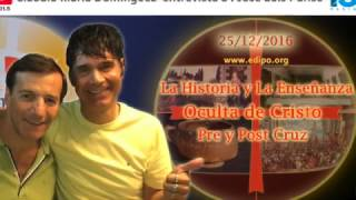 La Historia Oculta y la Enseñanza Oculta de Cristo: Entrevista de Claudio M Dominguez a JL Parise