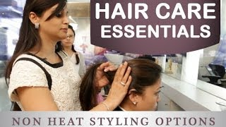 How to Style Your Hair Without Heat in Hindi