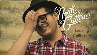 Noah Guthrie - Leavin