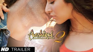 Aashiqui 2 Trailer official  | Aditya Roy Kapur, Shraddha Kapoor