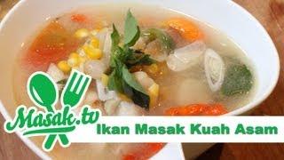 Ikan Masak Kuah Asam | Resep #093