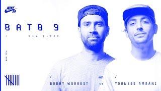 BATB9   Bobby Worrest Vs Youness Amrani - Round 2