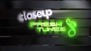 Closeup Fresh Tunes - Episode 1