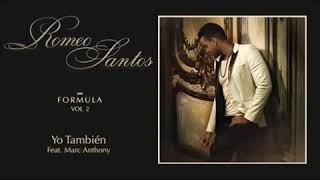 Romeo Santos ft. Marc Anthony - Yo tambien