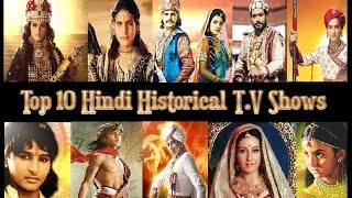 Top 10 Hindi Historical T.V Shows