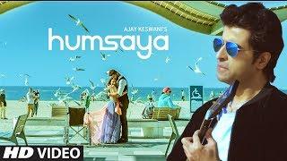 Humsaya (Full Official Song) Ajay Keswani | Abhijit Vaghani | Latest Songs 2018