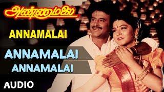 Annamalai Movie Songs | Annamalai Annamalai Full Song | Rajinikanth, Khushboo | Old Tamil Songs