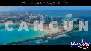 Cancun Spring Break | The Wild Party | Wild & Away