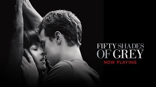 Fifty Shades of Grey - Now Playing (HD)