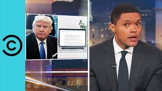 The Daily Show | Trump Wants To Know What Kind Of Porn You Watch