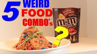 5 WEIRD Food Combination That People Eat!! | TASTE TEST ✔