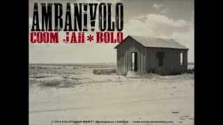 COOM JAH feat. BOLO _ AMBANIVOLO (OFFICIAL AUDIO - KOLOTSAINA MAINTY)