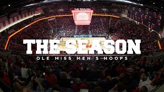 The Season: Ole Miss Men's Basketball - The Next Chapter