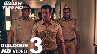 Wajah Tum Ho: Dialogue PROMO 3   7 Days To Go (In Cinemas)   Sana, Sharman, Gurmeet   Vishal Pandya