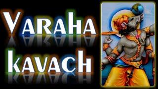 VARAHA KAVACHAM - EXTREMELY POWERFUL