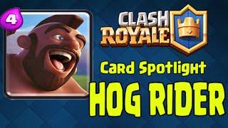 Clash Royale - Card Spotlight: Hog Rider (Did somebody call a Hog Rider?)